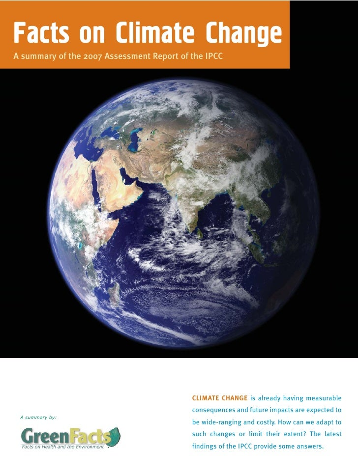 Facts on Climate ChangeA summary of the 2007 Assessment Report of the IPCC                                           CLIMA...