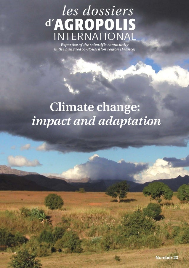 Climate change: impact and adaptation Expertise of the scientific community in the Languedoc-Roussillon region (France) Nu...