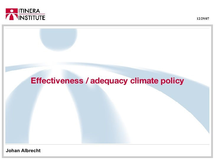 Effectiveness / adequacy climate policy Johan Albrecht