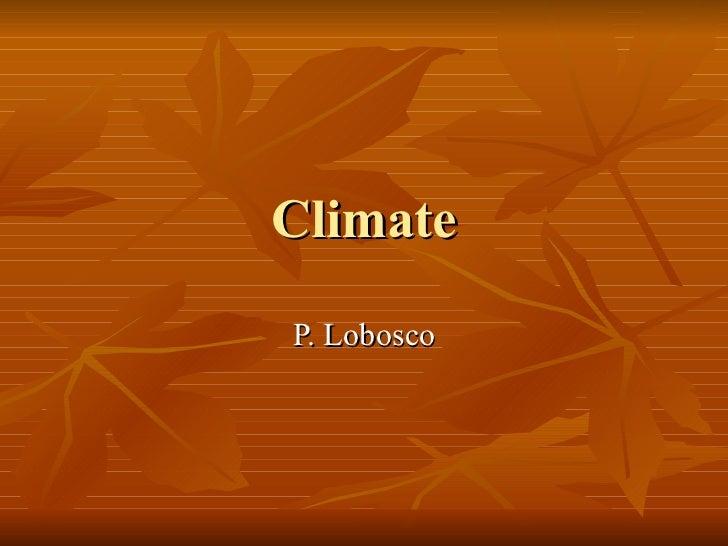 Climate P. Lobosco