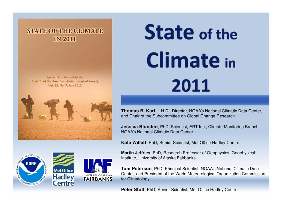 Thomas R. Karl, L.H.D., Director, NOAA's National Climatic Data Center,and Chair of the Subcommittee on Global Change Rese...