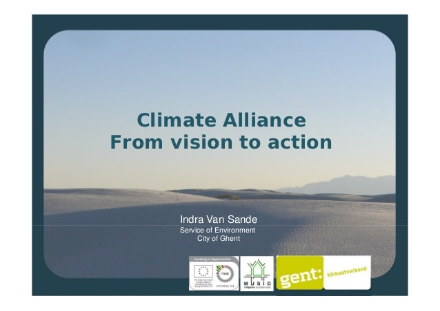 Climate AllianceFrom vision to action      Indra Van Sande      Service of Environment           City of Ghent