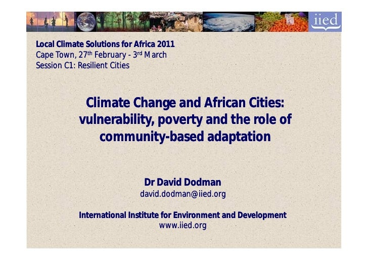 Local Climate Solutions for Africa 2011Cape Town, 27th February - 3rd MarchSession C1: Resilient Cities             Climat...
