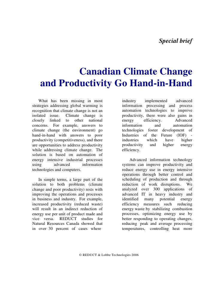 Special brief                Canadian Climate Change     and Productivity Go Hand-in-Hand     What has been missing in mos...