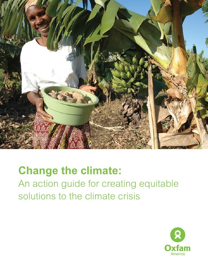 Change the climate:An action guide for creating equitablesolutions to the climate crisis