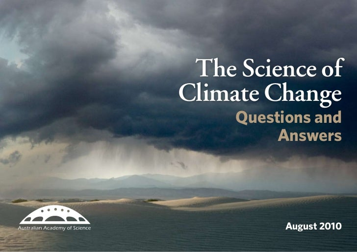 The Science ofClimate Change     Questions and          Answers           August 2010           The Science of Climate Cha...