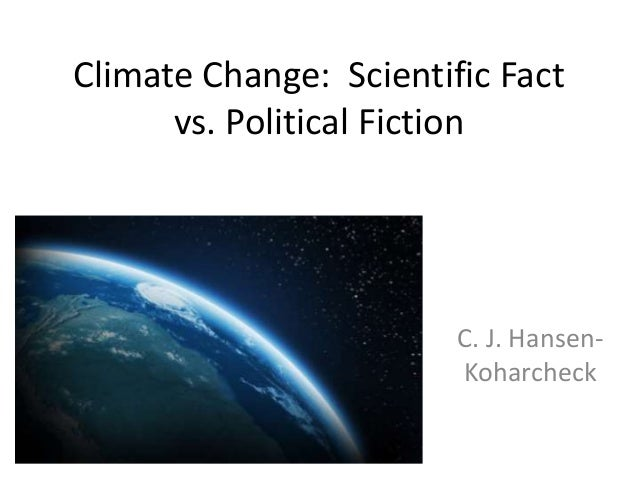 climate change fact or fiction
