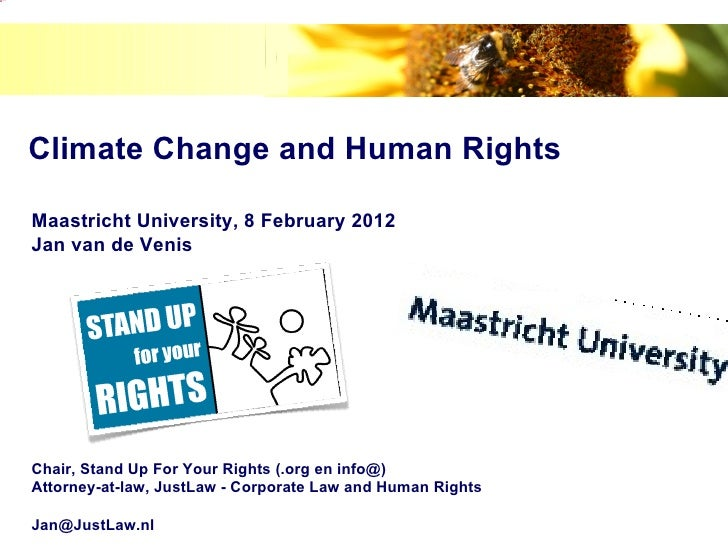 image.png            Climate Change and Human Rights            Maastricht University, 8 February 2012            Jan van ...