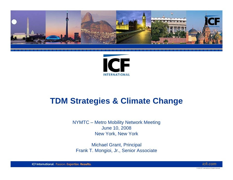 TDM Strategies & Climate Change       NYMTC – Metro Mobility Network Meeting                June 10, 2008              New...