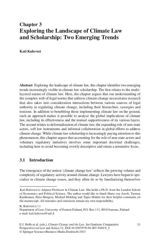 31E.J. Hollo et al. (eds.), Climate Change and the Law, Ius Gentium: ComparativePerspectives on Law and Justice 21, DOI 10...