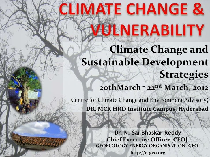 Climate Change and   Sustainable Development                  Strategies            20thMarch – 22nd March, 2012Centre for...