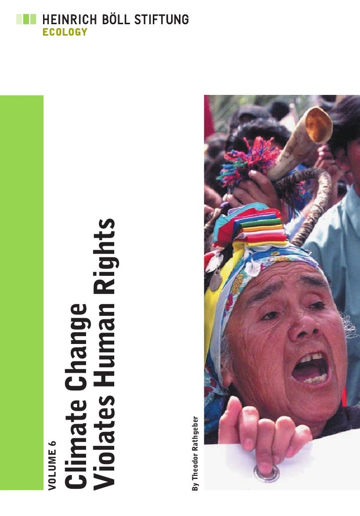 VOLUME 6   Climate Change Violates Human Rights  By Theodor Rathgeber