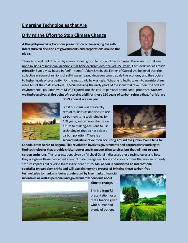 Emerging Technologies that Are Driving the Effort to Stop Climate Change A thought-provoking two-hour presentation on leve...