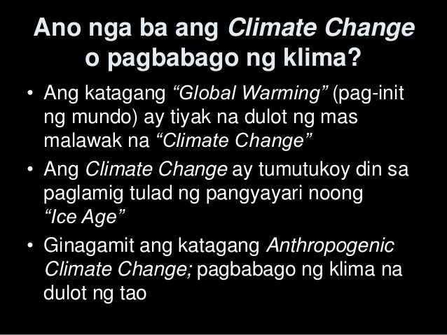 global warming tagalog Global warming if you are in need of a persuasive speech for school, college or work, here is an example of a persuasive speech it is a very informative speech, but.