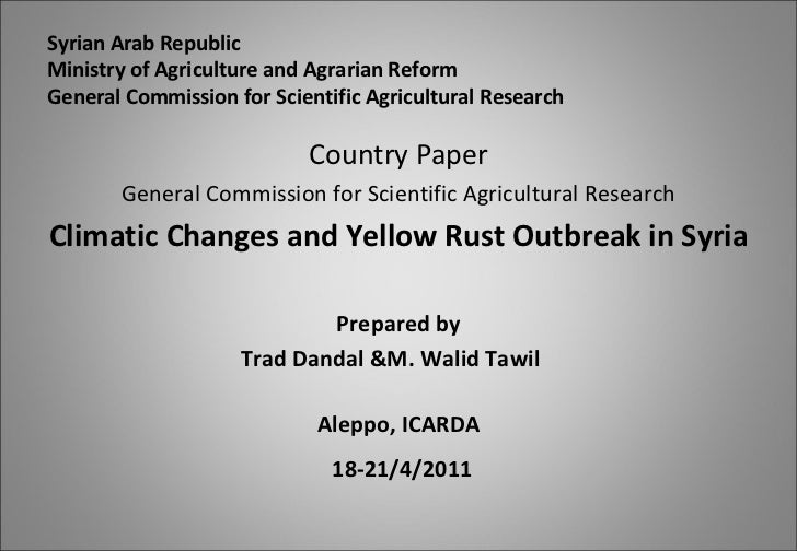 Syrian Arab Republic Ministry of Agriculture and Agrarian Reform General Commission for Scientific Agricultural Research <...