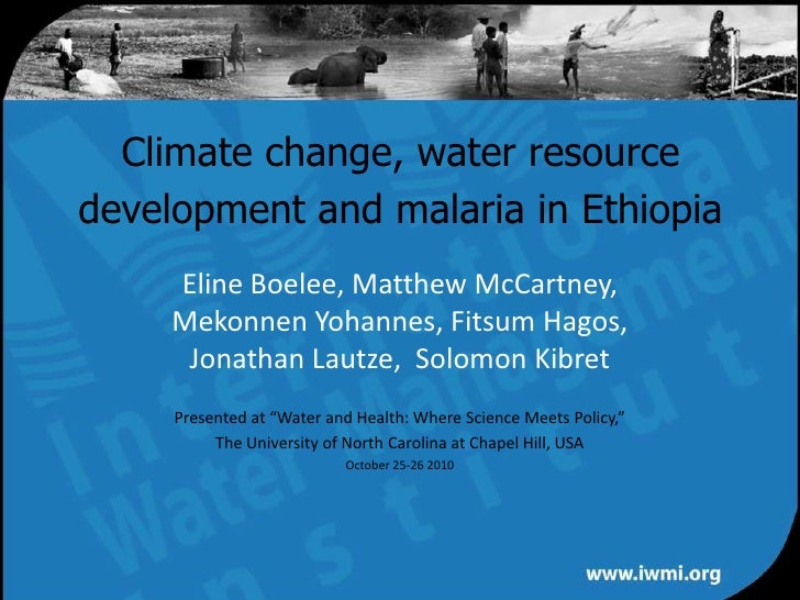 Climate change, water resource development and malaria in ethiopia