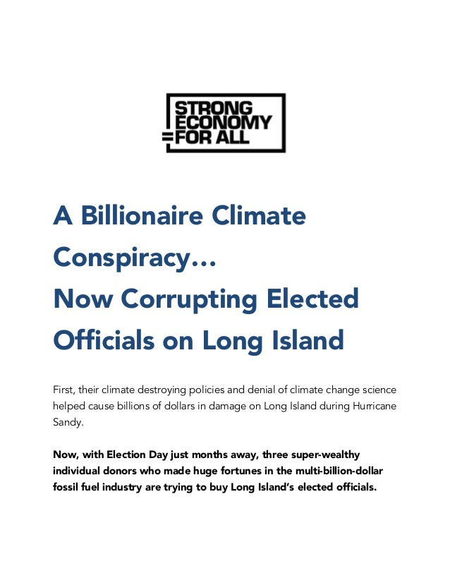 A Billionaire Climate Conspiracy… Now Corrupting Elected Officials on Long Island First, their climate destroying policies...