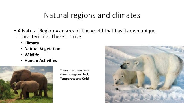 characteristics of natural regions of the world
