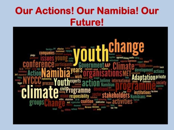 Our Actions! Our Namibia! Our           Future!