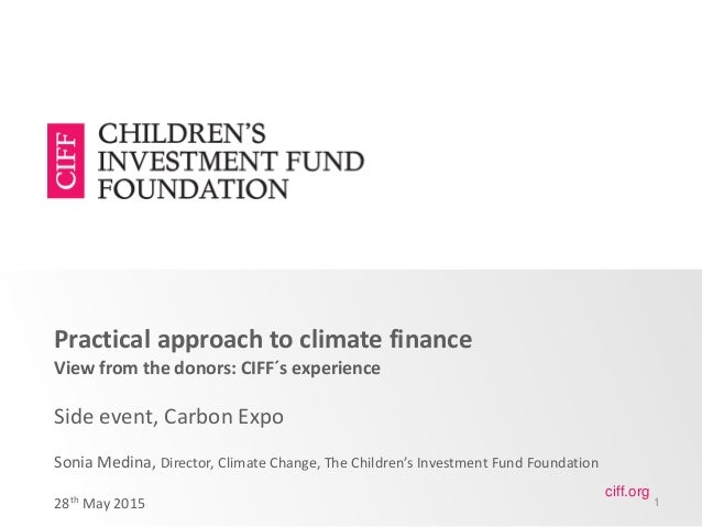 Practical approach to climate finance View from the donors