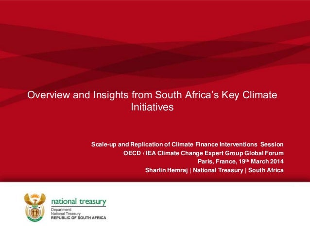 Overview and Insights from South Africa's Key Climate Initiatives Scale-up and Replication of Climate Finance Intervention...