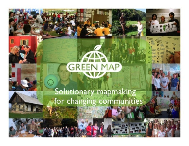 Solutionary mapmaking for changing communities …