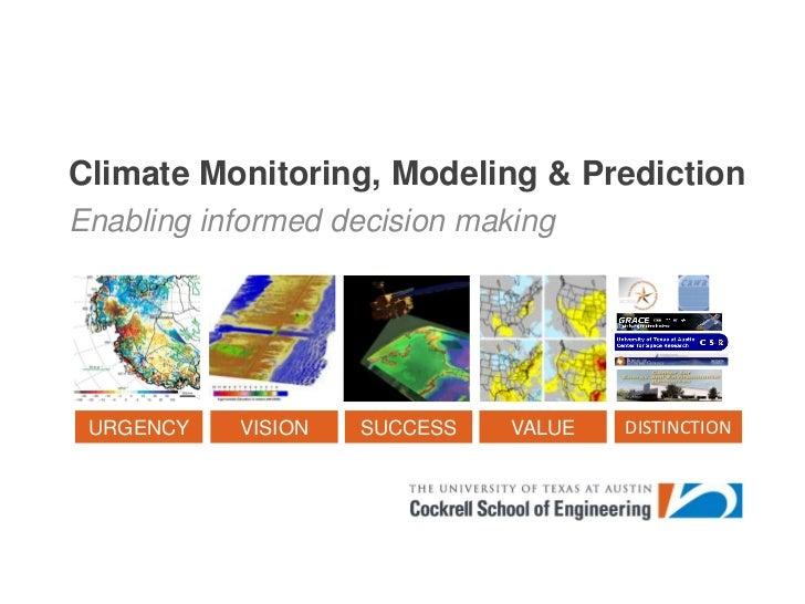 Climate Monitoring, Modeling & Prediction<br />Enabling informed decision making<br />