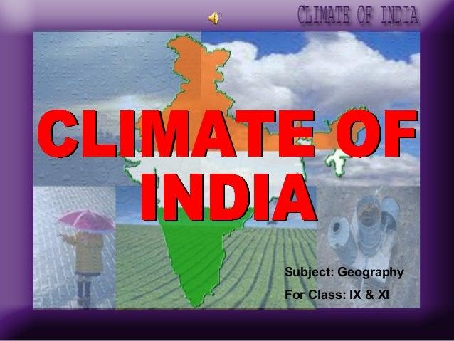 Subject: GeographyFor Class: IX & XI