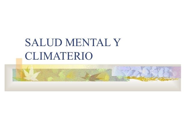 SALUD MENTAL YCLIMATERIO