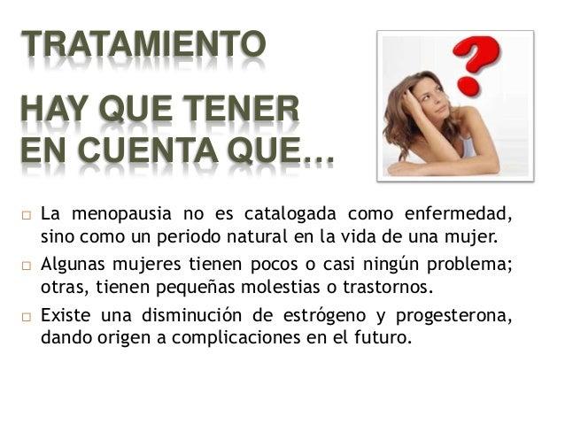 TRATAMIENTO FARMACOLOGIC O Tibolona ( Combate la osteoporosis , mientras aumenta el animo y la libido) CLONIDINA (Para tra...