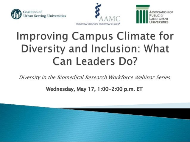Improving Campus Climate for Diversity and Inclusion: What Can Leaders Do? Slide 2