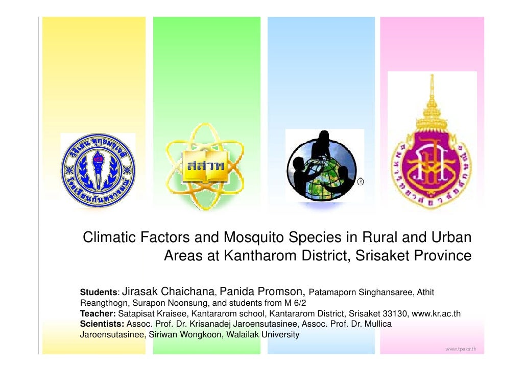 Climatic Factors and Mosquito Species in Rural and Urban            Areas at Kantharom District, Srisaket ProvinceStudents...
