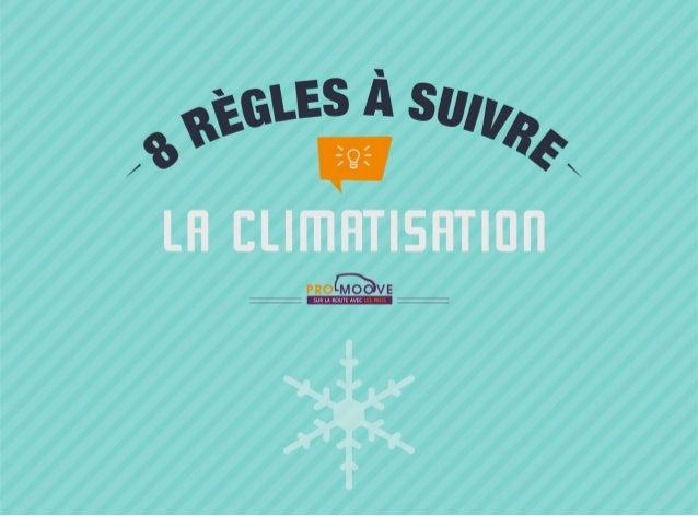 La climatisation : 8 règles à suivre