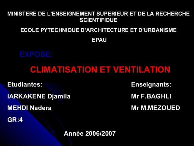 MINISTERE DE L'ENSEIGNEMENT SUPERIEUR ET DE LA RECHERCHE SCIENTIFIQUE ECOLE PYTECHNIQUE D'ARCHITECTURE ET D'URBANISME EPAU...