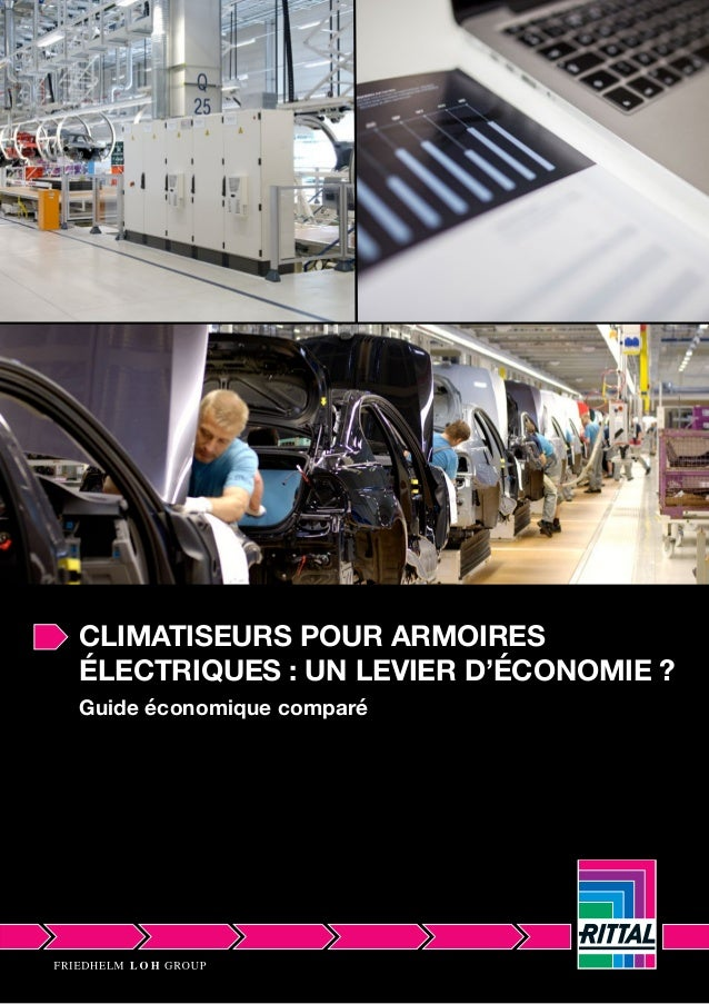 CLIMATISEURS POUR ARMOIRES ÉLECTRIQUES : UN LEVIER D'ÉCONOMIE ? Guide économique comparé
