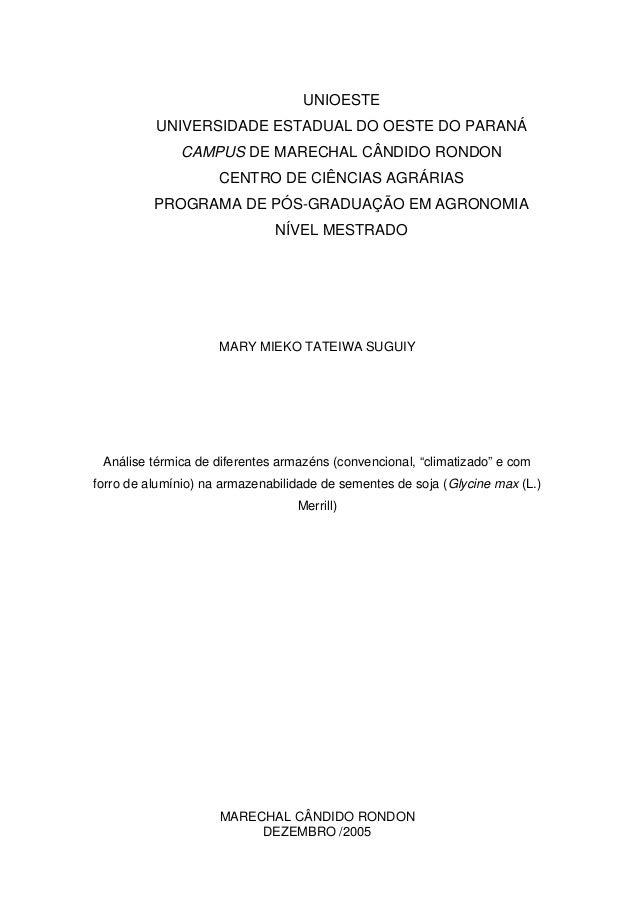 UNIOESTE UNIVERSIDADE ESTADUAL DO OESTE DO PARANÁ CAMPUS DE MARECHAL CÂNDIDO RONDON CENTRO DE CIÊNCIAS AGRÁRIAS PROGRAMA D...