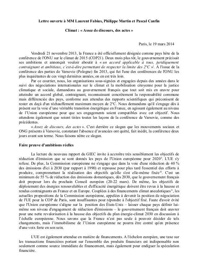 Lettre ouverte à MM Laurent Fabius, Philippe Martin et Pascal Canfin Climat : « Assez de discours, des actes » Paris, le 1...
