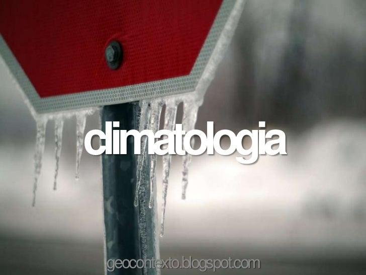 climatologia geocontexto.blogspot.com