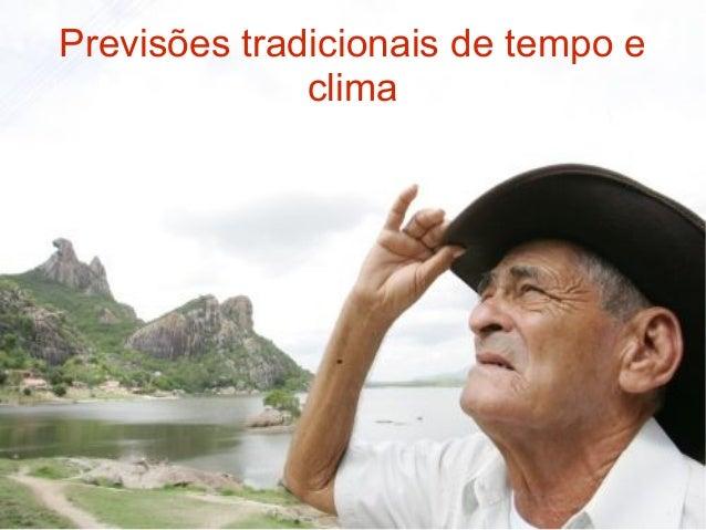 Previsões tradicionais de tempo e clima
