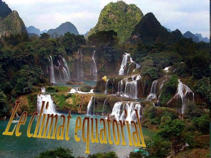 Le climat équatorial