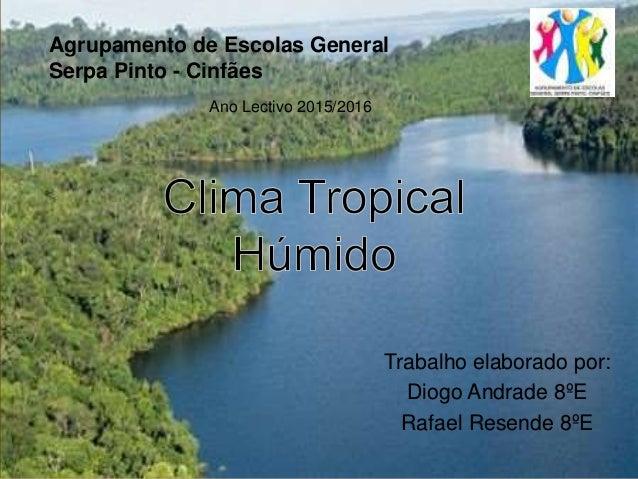 Trabalho elaborado por: Diogo Andrade 8ºE Rafael Resende 8ºE Agrupamento de Escolas General Serpa Pinto - Cinfães Ano Lect...