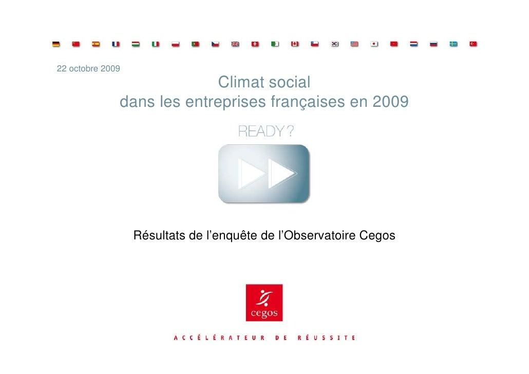 22 octobre 2009                             Climat social               dans les entreprises françaises en 2009           ...