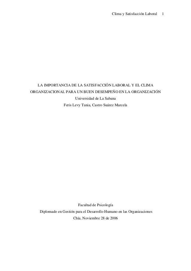 Clima y Satisfacción Laboral 1 LA IMPORTANCIA DE LA SATISFACCIÓN LABORAL Y EL CLIMA ORGANIZACIONAL PARA UN BUEN DESEMPEÑO ...