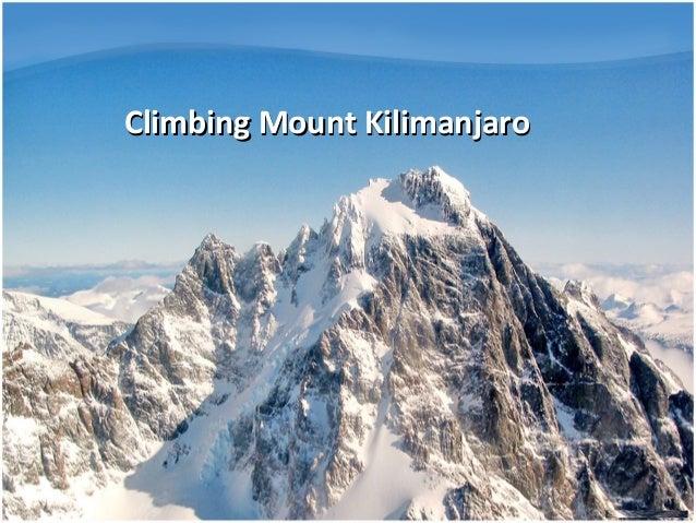 Climbing Mount KilimanjaroClimbing Mount Kilimanjaro