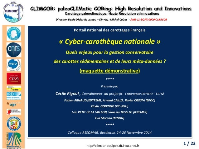 CLIMCOR: paleoCLIMatic CORing: High Resolution and Innovations  Carottage paléoclimatique: Haute Résolution et Innovations...