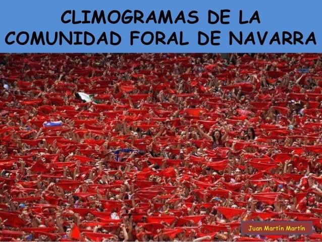 CLIMOGRAMAS DE LACOMUNIDAD FORAL DE NAVARRA            P                    Juan Martín Martín