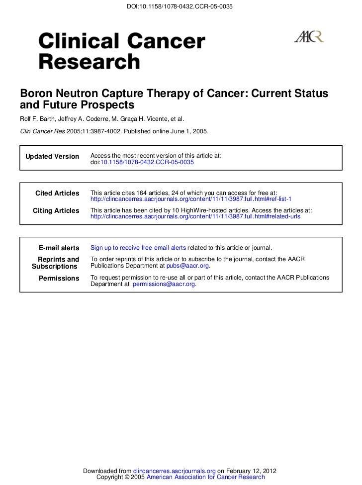 DOI:10.1158/1078-0432.CCR-05-0035Boron Neutron Capture Therapy of Cancer: Current Statusand Future ProspectsRolf F. Barth,...