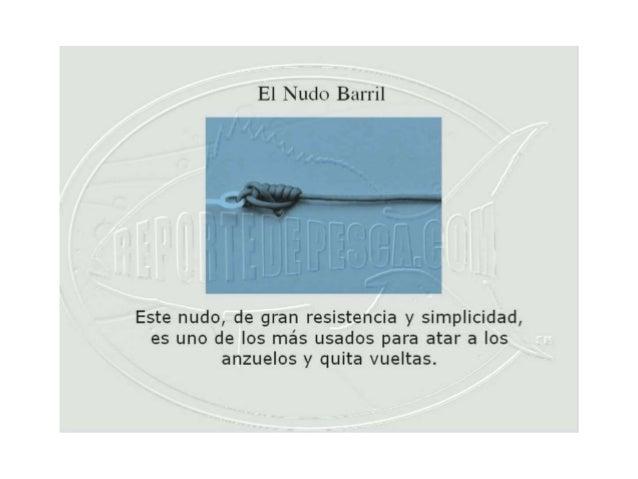 Nudo de Pesca Barril
