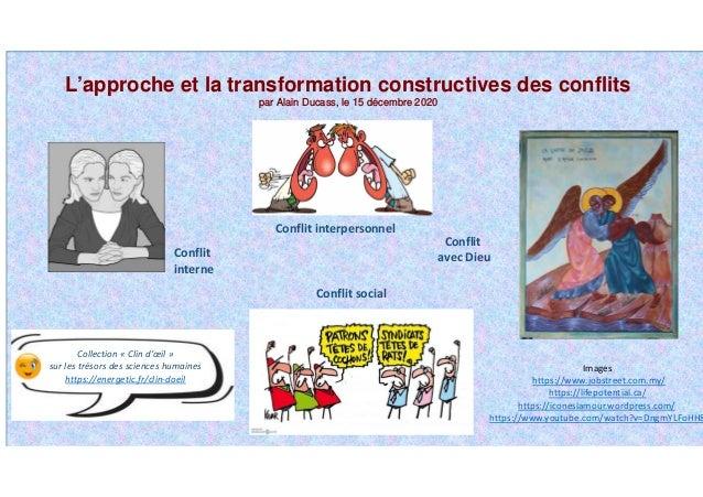 Conflit interpersonnel Conflit interne Conflit social Conflit avec Dieu L'approche et la transformation constructives des ...