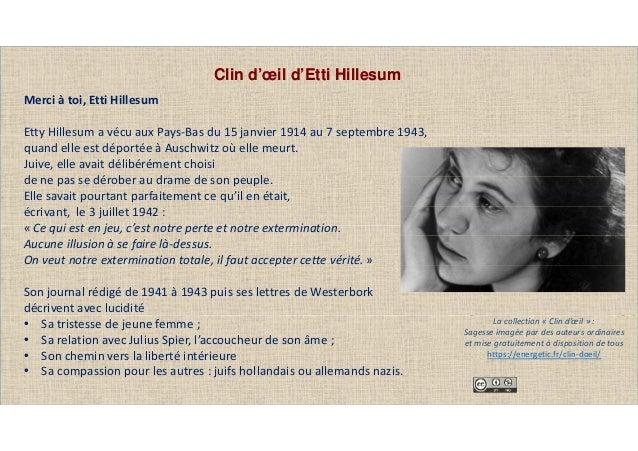 Clin d'œil d'Etti Hillesum Merci à toi, Etti Hillesum Etty Hillesum a vécu aux Pays-Bas du 15 janvier 1914 au 7 septembre ...